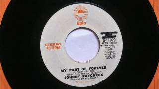 My Part Of Forever , Johnny Paycheck , 1974