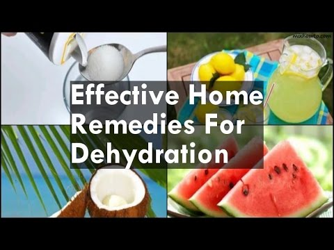 Video Home Remedies For Dehydration