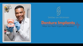 Denture Implants in Des moines - Smiles on Hickman