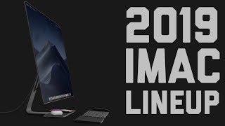 2019 iMac Lineup