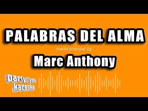 Marc Anthony - Palabras Del Alma (Versión Karaoke)