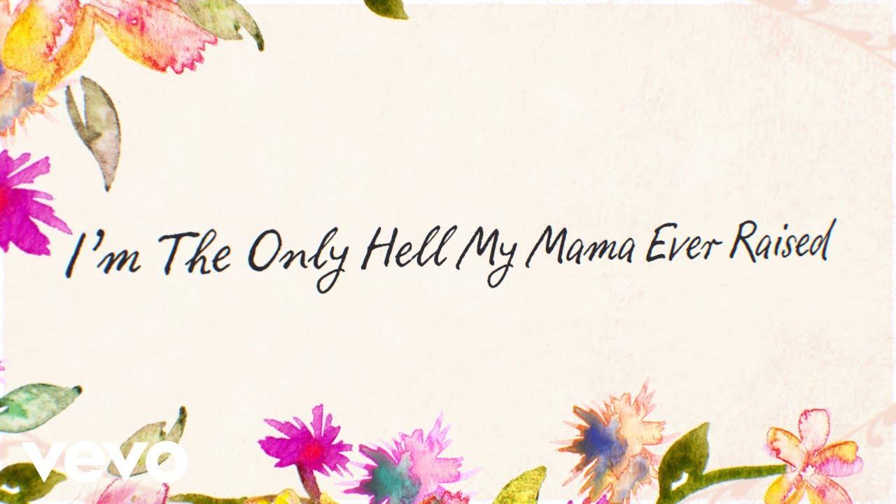 I'm the Only Hell My Mama Ever Raised Lyrics