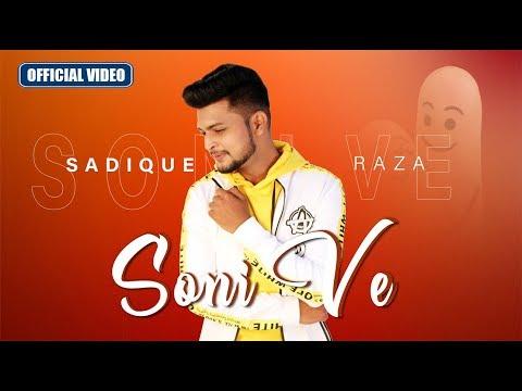 Soni Ve Video Song    Romantic Hindi Love Song 2019   Latest Punjabi Songs 2019   Sadique Raza