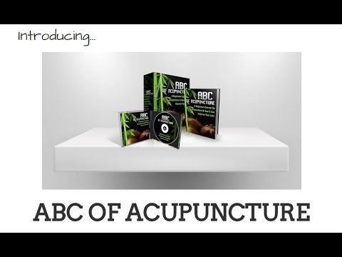 The ABC of Acupuncture - Acupuncture Explained - What is ABC of Acupuncture