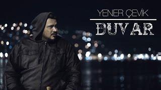 Yener Çevik   Duvar ( Prod. CK Projekt )