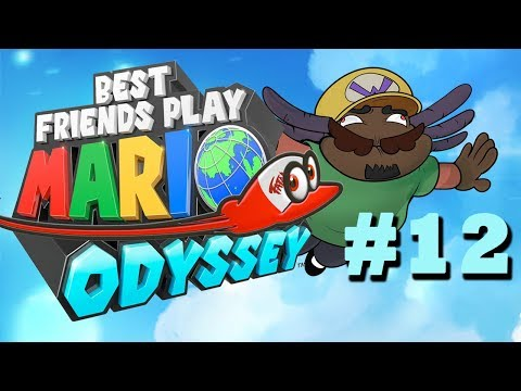 Best Friends Play Super Mario Odyssey (Part 12)