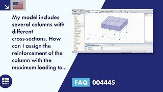 FAQ 004445 | My model includes several columns with different cross-sections. How can I assign the reinforcement of the column with the maximum loading to the columns with the same cross-section?