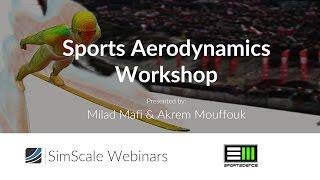 Sports Aerodynamics Workshop: Aerodynamics of Ski Jumping