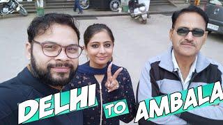 Delhi To Ambala Road Trip #RasingDayVlog4