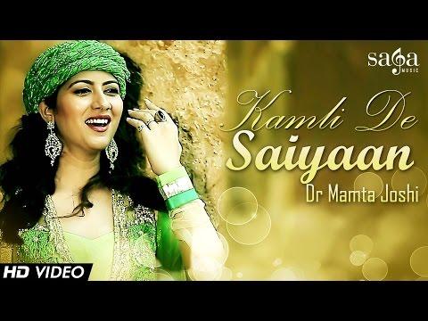 Kamli De Saiyaan  Dr Mamta Joshi