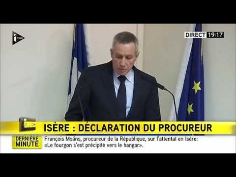 Attentat en Isére : intervention intégrale du procureur de la république de Paris