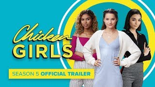 Chicken Girls - Season 5 | Official Trailer