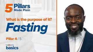 What is the Purpose of Fasting? | 5 Pillars Made Plain