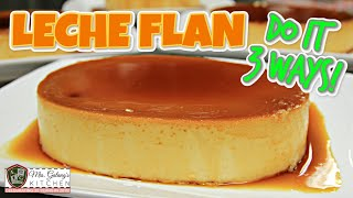 LECHE FLAN, 3 WAYS (Mrs.Galangs Kitchen S9, Ep11)