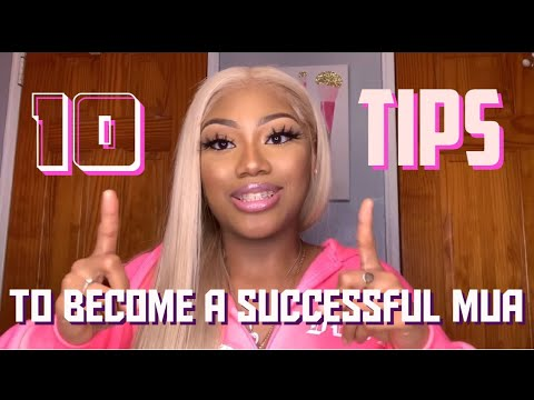 , title : 'How to Become A Successful Makeup Artist | 10 Tips