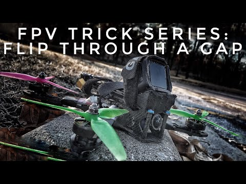 fpv-trick-series-how-to-flip-through-a-gap--fpv-freestyle