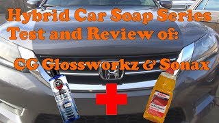Test and review of creating a Hybrid soap mixture with CG Glossworkz and Sonax