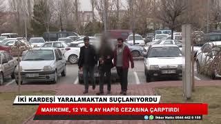 """Konya'da """"isteseydim öldürürdüm"""" savunması sanığı cezadan kurtaramadı"""