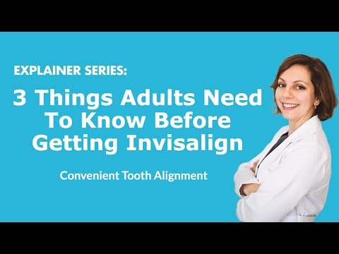 3 Things Adults Need To Know Before Getting Invisalign | LA Dental Clinic