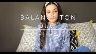 Eléa - Balance Ton Quoi (Angèle)