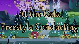 At the Gala by Daniel Ingram - Freestyle Conducting