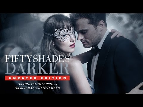 Fifty Shades Darker (Unrated Edition Trailer)