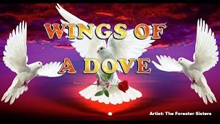 Wings of a Dove - Forester Sisters (with Lyrics)