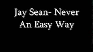 Jay Sean - Never An Easy Way