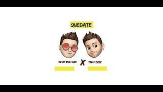 Kevin Beltrán - Quédate (Official Audio)  ft. Teo Florez