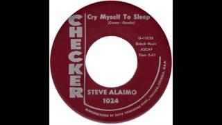 """Steve Alaimo – """"Cry Myself To Sleep"""" (Checker) 1962"""