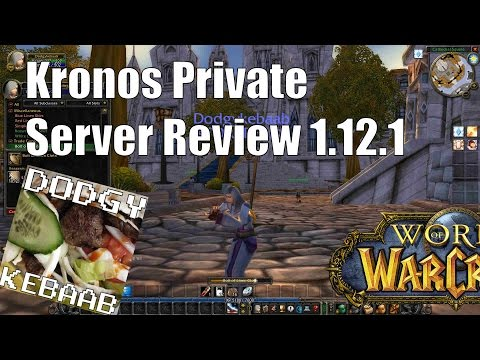 Kronos Private Server Review World of Warcraft 1.12.1
