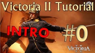 Victoria II Tutorial :: Part 0 :: Introduction with Korae