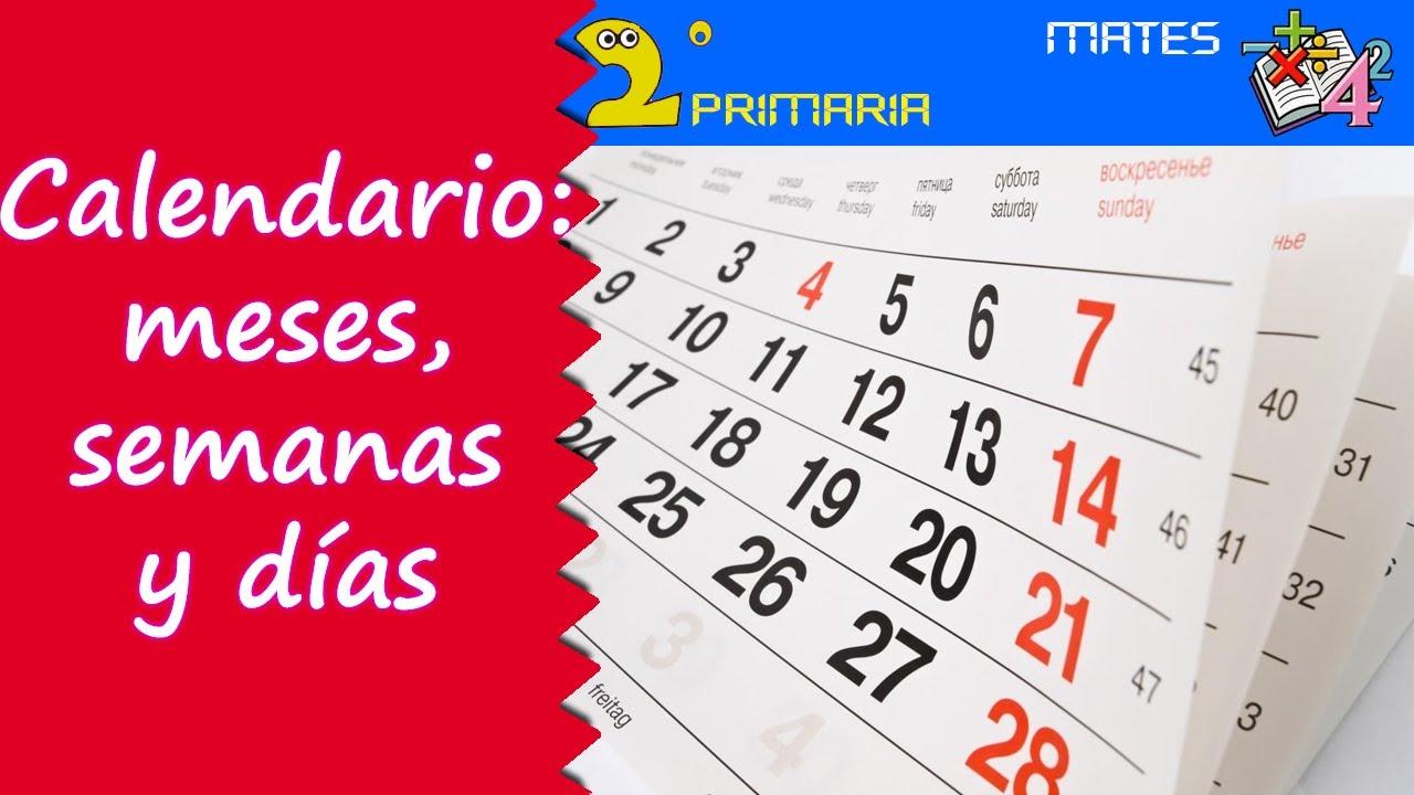 Matemáticas, 2º Primaria. Tema 9. El calendario: meses, semanas y días