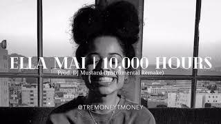 Ella Mai   10,000 Hours (Instrumental) ReProd. Tremoneytmoney