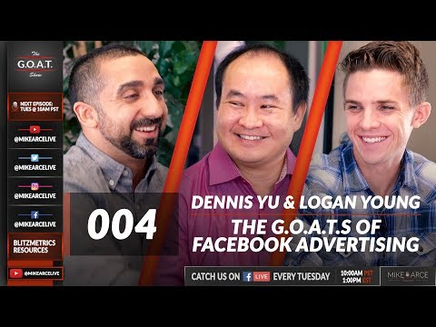 Dennis Yu, The Facebook Ad Guru Shares How Most Marketers Do It Wrong   The G.O.A.T. Show 004