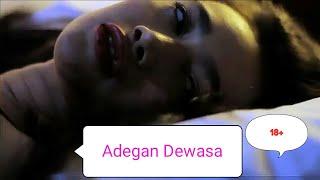 Adegan HOT (Reza rahardian,  Ratu felisha) khusus dewasa,  film indonesia