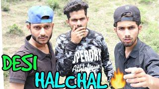 '' DESI HALCHAL '' || FUNNY VIDEO || KANGRA BOYS 2018