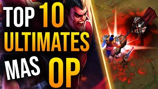 TOP 10 ULTIMATES MÁS OP de League of Legends | Guía LOL S10