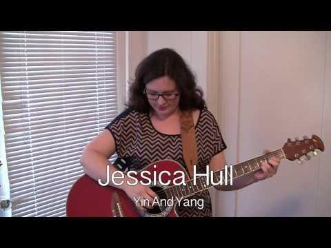 Yin & Yang - Original Song by Jessica Hull