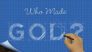 Who Made God? with Ken Ham
