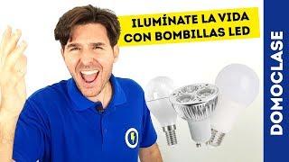 ILUMÍNATE LA VIDA CON BOMBILLAS LED