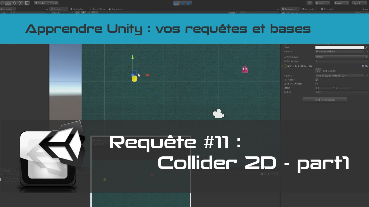 [Tuto Unity 3D] Comment détecter une collision avec Unity - part 1