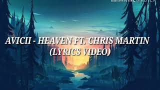 Avicii   Heaven Ft. Chris Martin [ Lyrics Video ]