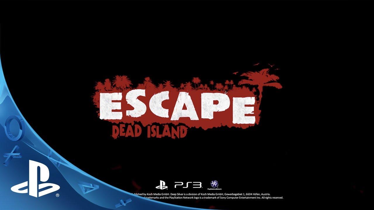 Escape Dead Island Coming to PS3