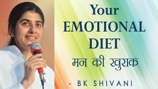 Your EMOTIONAL DIET: Ep 2 Soul Reflections: BK Shivani (English Subtitles)