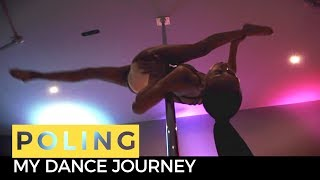 My Dance Journey: Pole Dancing