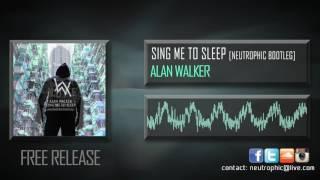 Alan Walker - Sing Me To Sleep (Neutrophic Bootleg)