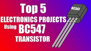 Download Video Top 5 ELECTRONICS PROJECTS Using BC547 TRANSISTOR MP3 3GP MP4
