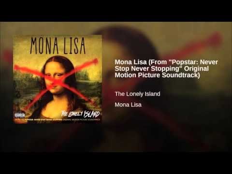 Mona Lisa (Song) by The Lonely Island