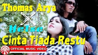 Thomas Arya & Yelse - Cinta Tiada Restu [Official Music Video HD]